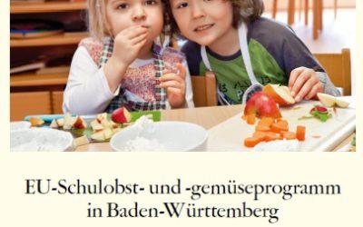 EU-Schulobst- und -gemüseprogramm – und wir sind dabei