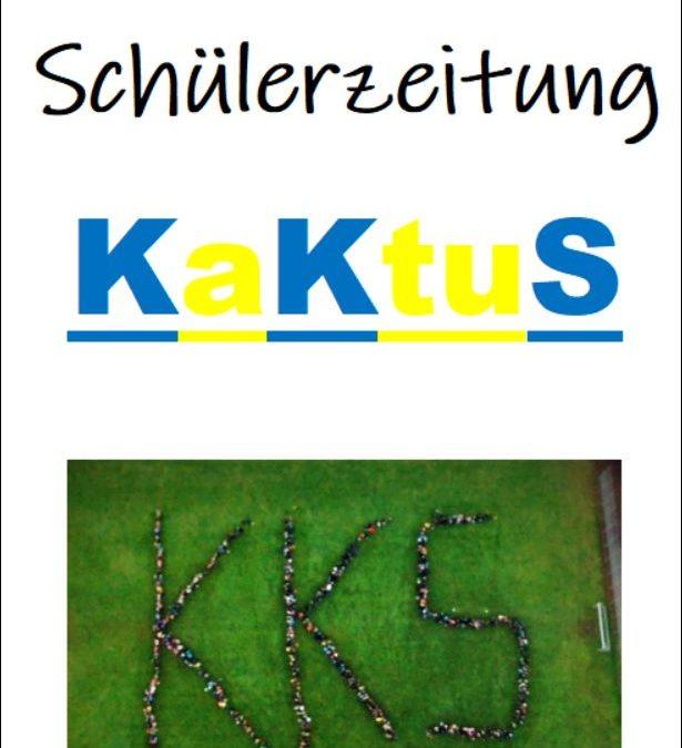 """Schülerzeitung """"Kaktus""""- von Schülern für Schüler"""